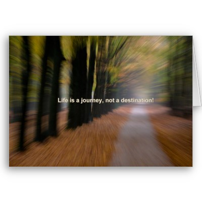 life_is_a_journey_not_a_destination_card-p137412447180199276z85p0_400